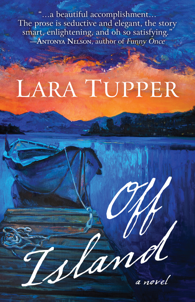 Lara Tupper's forthcoming novel, Off Island